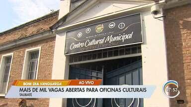 Taubaté abre inscrições para mais de mil vagas em oficinas culturais - Oficinas são para várias áreas e gratuitas. Inscrições vão até o dia 7 de fevereiro.