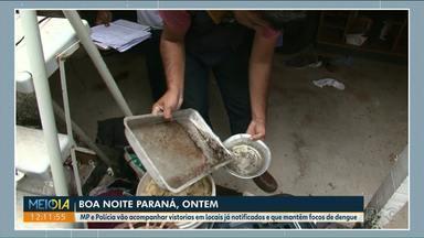 MP e PM vão acompanhar visitas em imóveis com focos de dengue em Paranavaí - Mais médicos vão ser contratados para atender especialmente pacientes com dengue.