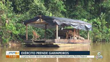 Exército prende mais nove garimpeiros ilegais na Terra Yanomami, em RR - Suspeitos foram detidos em terras indígenas e levados para Polícia Federal