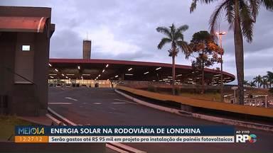 Rodoviária de Londrina pode ganhar instalação de energia solar - undefined