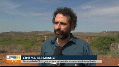 Atores da Rede Globo gravam filme sobre violência contra a mulher na Paraíba - Mais uma produção gravada no Sertão