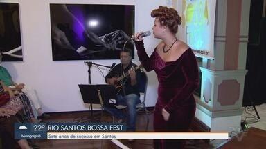 Rio Santos Bossa Fest celebra dia da Bossa Nova - Programação começou nesta sexta-feira (17) e vai até o dia 26 de janeiro.