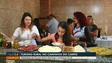 Turismo rural é destaque no Caminhos do Campo desse domingo (19) - Assista aos domingos a partir das 7h.