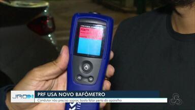 Novo bafômetro chega em Rondônia - Com o aparelho não é preciso mais assoprar para aparecer o teor alcoólico no sangue. PRF do estado já está usando o novo bafômetro.