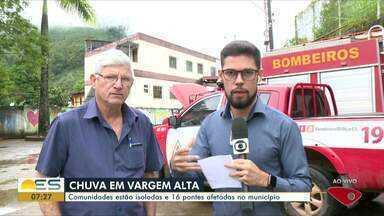 Chuva no ES: comunidades estão isoladas e 16 pontes afetadas em Vargem Alta - Cidade é uma das mais afetadas pela chuva.