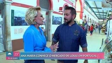Ana Maria conta histórias da viagem ao Algarve - Conheça o mercado de Loulé tem 112 anos. Veja uma tradição a ser reservada: 'cataplana de cobre feita à mão'