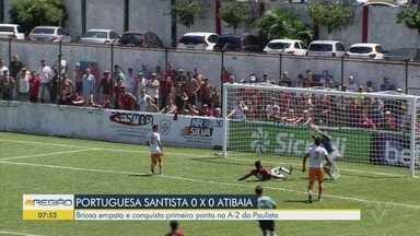 Portuguesa Santista empata e conquista primeiro ponto no A2 do Paulista - Briosa não fez gols contra o Atibaia.