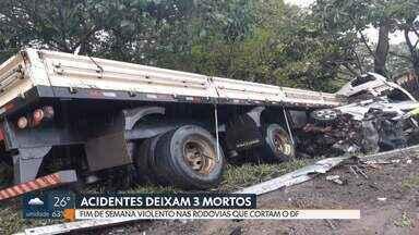 Três pessoas morrem em acidente nas rodovias do DF - O fim de semana foi violento no trânsito. Um acidente em Luziânia, no entorno, teve duas mortes e outro na BR-020 acabou com uma morte.