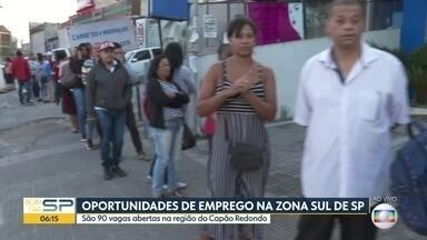 Capão Redondo recebe 90 vagas de emprego - Hà mais de três milhões de desempregados no estado de São Paulo.