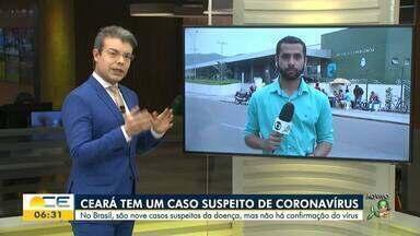 Ministério da Saúde confirma caso suspeito de Coronavírus no Ceará - Saiba mais em g1.com.br/ce