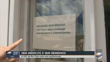 Unidade Básica de Saúde está sem médicos e sem remédios em Rio Claro - Pacientes relatam que problema acontece há três meses.