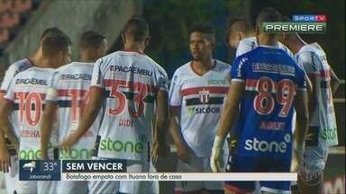 Botafogo-SP empata com Ituano fora de casa - Time ainda não venceu no Paulistão.