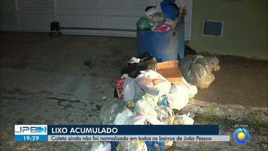 JPB2JP: Coleta de lixo ainda não foi normalizada em todos os bairros de João Pessoa - Sujeira nas ruas.
