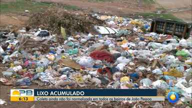 Coleta de lixo ainda não foi normalizada em alguns bairros de João Pessoa - Confira os detalhes na reportagem de Giuliano Roque.