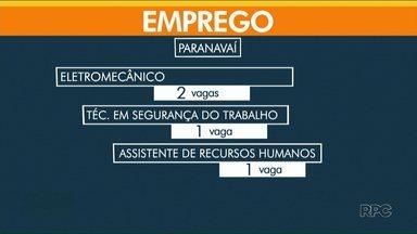Confira as vagas de emprego de Paranavaí, Umuarama e Cianorte - Em Paranavaí, são 53 vagas disponíveis nesta sexta (31).