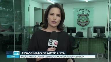 Preso segundo suspeito de matar motorista de aplicativo - Aldenys da Silva foi morto no início de janeiro e corpo foi encontrado às margens da Br-070. Polícia já havia prendido Natanael Pereira, de 19 anos.