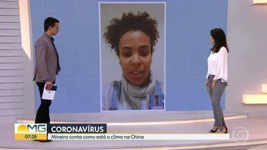 Coronavírus: mineira que vive na China relata clima de tensão no país - Estudante de Belo Horizonte viajou para fazer intercâmbio em dezembro do ano passado.