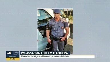 Policial de folga é assassinado em Itaquera - Ele foi baleado por dois criminosos em frente a um restaurante.