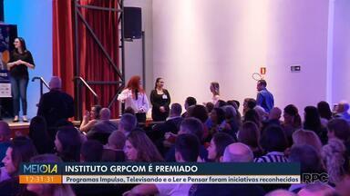 Instituto GRPCOM é premiado - Programas Impulso, Televisando e o Ler e Pensar foram iniciativas reconhecidas.