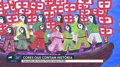 Obras de Antônio Poteiro estão em exposição de graça - Conhecido pelas telas coloridas e os traços livres, o artista português escolheu o Brasil para ficar até o fim da vida.