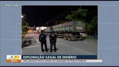 Polícia prende sete pessoas em operação que investiga extração irregular de minerio - Polícia prende sete pessoas em operação que investiga extração irregular de minerio
