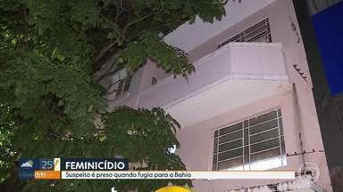 Homem, suspeito de matar a ex-namorada, é preso em Governador Valadares - Crime aconteceu na última quinta-feira dentro de um hotel em Belo Horizonte.