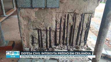 Defesa Civil interdita prédio por risco de desabamento, em Ceilândia - De acordo com técnicos, estrutura de mais de 20 anos não tinha manutenção.