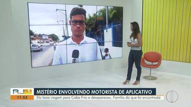 Motorista de aplicativo desaparece depois de fazer viagem para Cabo Frio, no RJ - Família diz que mulher ficou cerca de 24h sem dar notícias e foi encontrada desacordada.