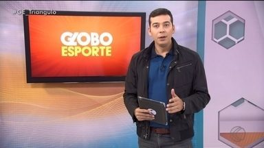 Confira a íntegra do Globo Esporte Triângulo Mineiro - Globo Esporte - Triângulo Mineiro - 11/02/20
