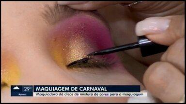 Maquiadora em Divinópolis dá dicas de misturas e combinações de cores para o carnaval - Uma boa maquiagem pode fazer toda a diferença no look para pular a folia mesmo para quem não preparou uma fantasia.
