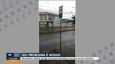 Seu problema é nosso: moradores pedem abrigo em ponto na zona Sul de Joinville - Seu problema é nosso: moradores pedem abrigo em ponto na zona Sul de Joinville