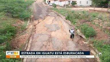 Trecho entre o distrito de Suassurana e açude Trussu em Iguatu está intransitável - Saiba mais no g1.com.br/ce