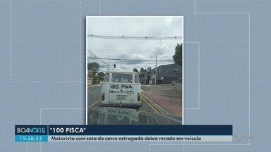 """Motorista escreve """"sem pisca"""" no carro pra justificar ausência de seta - Flagrante foi feito em Ponta Grossa. Caso seja parado pela polícia o dono pode ter o carro apreendido"""