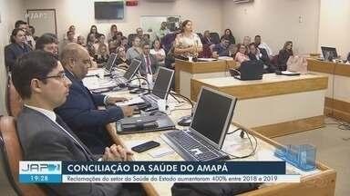 Órgãos e sindicatos participam de conciliação sobre melhorias para a saúde no Amapá - Reclamações sobre o serviço no estado aumentaram 400% em um ano.