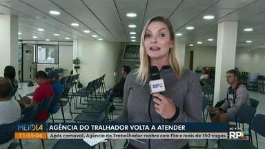 Agência do Trabalhador de Ponta Grossa volta a atender após o carnaval - Atendimentos retornaram na manhã desta quinta-feira (27).