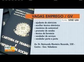 Confira vagas de emprego no Leste e Nordeste de Minas - Sine divulga vagas disponíveis em Governador Valadares, Caratinga e Teófilo Otoni