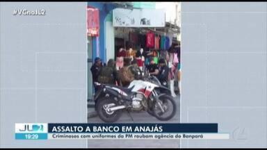 Agência do Banpará de Anajás, no Marajó, é assaltada por homens vestidos de PM - Clientes e funcionários foram trancados em um dos banheiros enquanto criminosos recolhiam o dinheiro dos caixas.