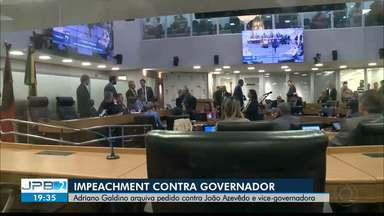 JPB2JP: Adriano Galdino arquiva pedido de impeachment contra governador João Azevêdo - E vice-governadora também.