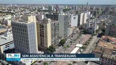 Campos não conta com atendimento específico para transexuais - Em Campos, transexuais não tem acesso a tratamentos gratuitos que poderiam evitar doenças