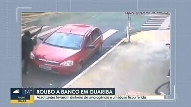 Bandidos roubam banco em Guariba - Eles levaram dinheiro de uma agência e um idoso ficou ferido.
