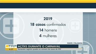 CTA registra queda no número de casos de HIV no oeste do Pará - Confira o balanço das ações desenvolvidas no carnaval.
