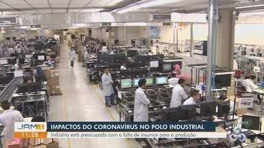 Novo coronavírus impacta na produção do Polo Industrial de Manaus - Indústria está preocupada com a falta de insumos para produção.