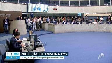 Adiada votação da PEC que proibe anistia a policiais amotinados - Saiba mais no g1.com.br/ce
