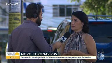 Secretaria Municipal de Saúde acompanha casos suspeitos de coronavírus na capital baiana - A Sesab e a SMS estão atuando em conjunto no monitoramento da doença.