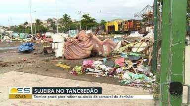 Depois do Carnaval de Vitória, lixo continua em área do Tancredão, no ES - O prazo para retirar o material terminou.
