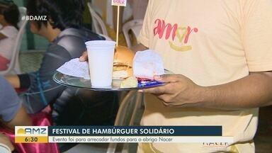 Em Manaus, Abrigo Nacer promove festival de hambúrguer - Evento arrecada fundos para instituição.