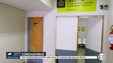 Sobe para 25 o número de casos confirmados de coronavírus no Brasil - Minas tem um caso.