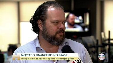 Principal índice da Bolsa no Brasil acompanha recuperação global - O mercado brasileiro acompanha a recuperação global. Durante a manhã, o Ibovespa, que é o principal índice da bolsa, chegou a registrar alta de 6%.