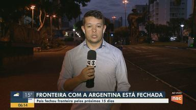 Fronteira de SC com a Argentina fica fechada por causa do coronavírus - Fronteira de SC com a Argentina fica fechada por causa do coronavírus