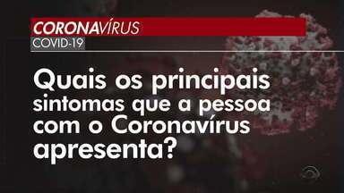 Confira quais são os sintomas e as medidas de prevenção contra coronavírus - Assista ao vídeo.